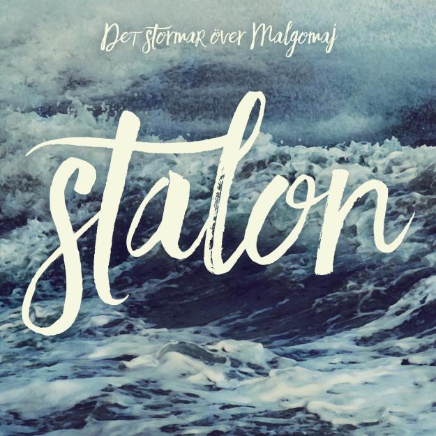 """Stalons singel """"Det stormar över Malgomaj"""", release 23 mars 2017 (300 dpi)"""